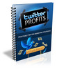 Thumbnail Twitter Profits - Profitable Twitter Marketing Strategies