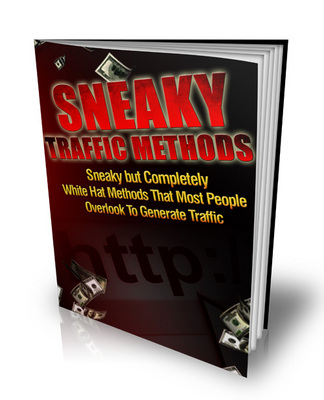 Product picture Sneaky Traffic Methods - Completely White Hat Methods