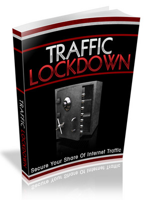 Product picture Traffic Lockdown - Never Pay for Traffic